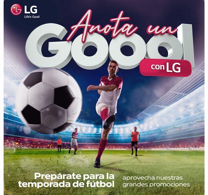 LG Electronics pone a tu alcance lo mejor de la tecnología para que disfrutes la pasión del fútbol